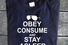Obey Consume And Stay Asleep, £14,99