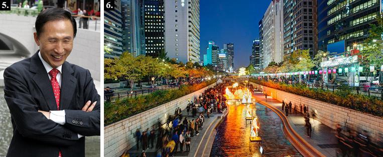 """5. Мэр Сеула Ли Мен Бак превращает загазованне и перегруженные районы своего города в природные и туристические центры. 6. Сеульскую реку Чхонгечхон """"достали"""" из-под земли, куда ее убрали несколько десятков лет назад."""