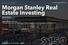 16. Morgan Stanley Real Estate Investing